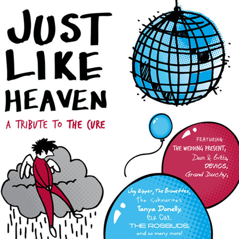 "Various Artists ""Just Like Heaven: A Tribute to The Cure"""