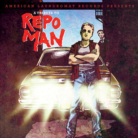 "Various Artists ""A Tribute to Repo Man"""