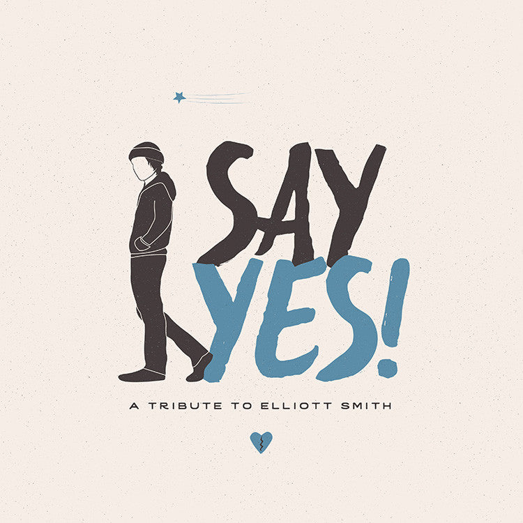 various artists say yes a tribute to elliott smith on cd vinyl