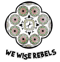 We Wise Rebels