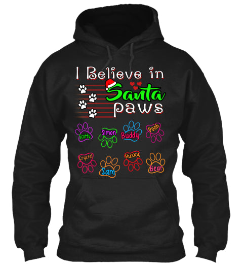 I Believe In Santa Paws Custom T-Shirt (70% OFF Today) Christmas Special