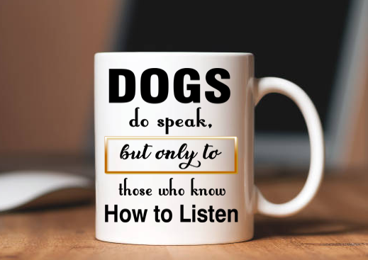 Dogs Do Speak (Special Mug 50% off today) Flash sale for Dogs Lovers.