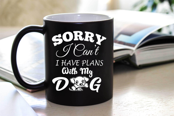 """ SORRY I CAN'T I HAVE PLANS.... ""  50% Off Today Only.  Flat Shipping  Mug - Personalized"