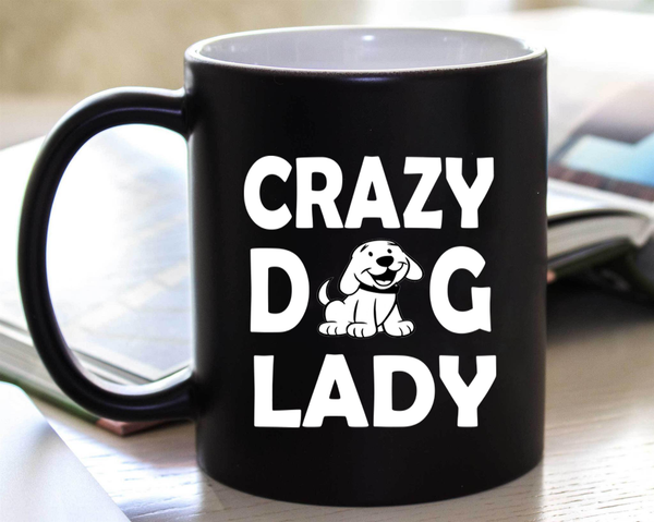 """ CRAZY DOG LADY ""  50% Off Today Only.  Flat Shipping  Mug - Personalized"