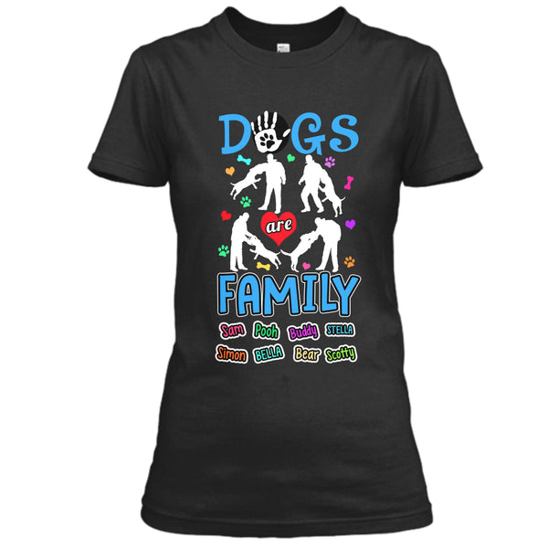 Dog - Dogs Are Family - Custom Shirt