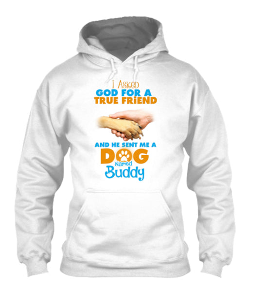 "Dog - ""God Gave Me A Dog Named (Your Dog's Name)"" Shirt"