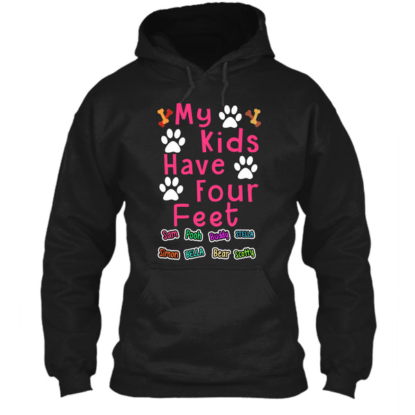 Dog - My Kids Have Four Feet - Custom Shirt