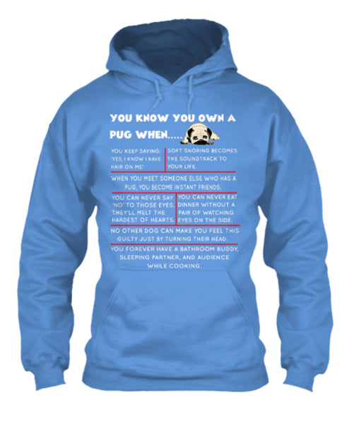 "Dog - ""You Know You Own A Pug (or Other Breed)..."" T-Shirt (70% OFF Today)"