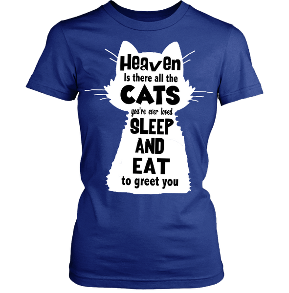 """Heaven Is There All The Cats""Shirt. 50% Off Today Only. . Flat Shipping."