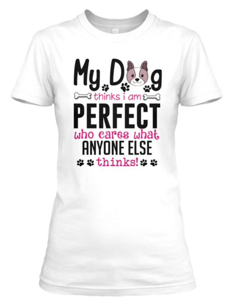 """My Dog Thinks..."" T-Shirt Black Or White"