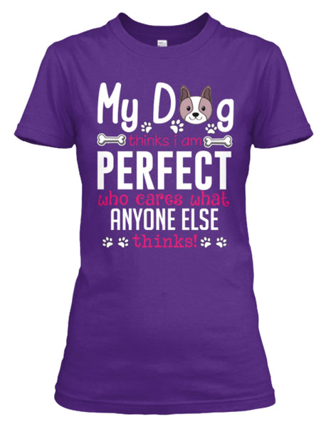 """My Dog Thinks..."" T-Shirt In Colors (New Design)"