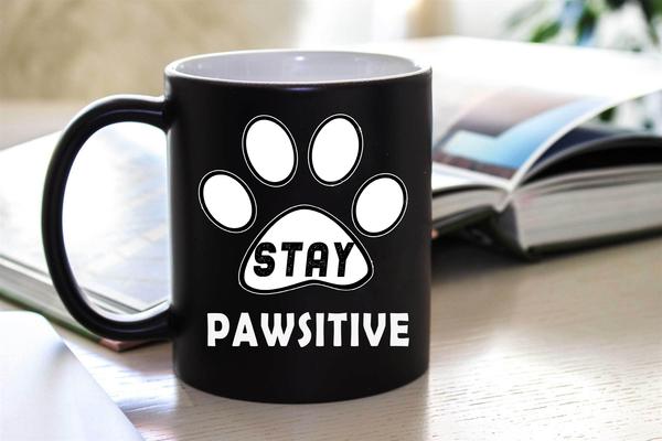 """ STAY PAWSITIVE ""  50% Off Today Only.  Flat Shipping  Mug - Personalized"