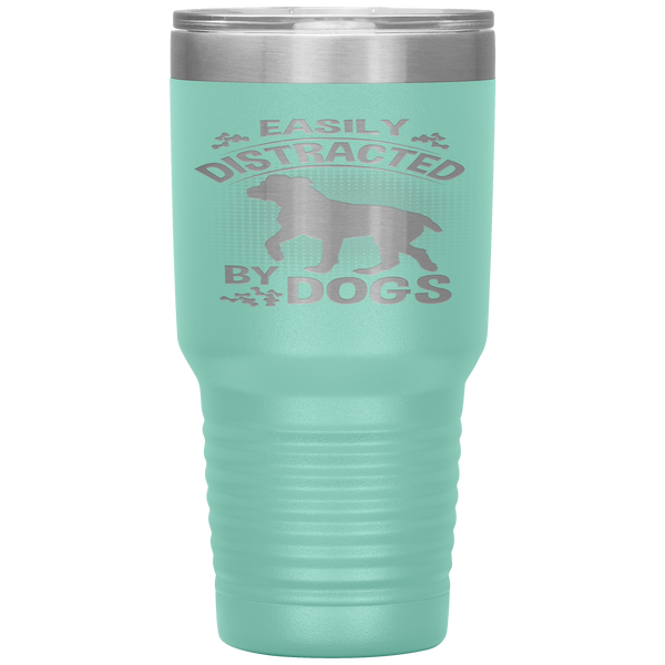 """Distracted by Dogs "" Tumbler. Buy For Family & Friends. Save Shipping."