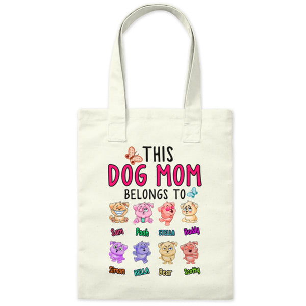 """This Dog Mom Belongs To...."" New Tote Bag"
