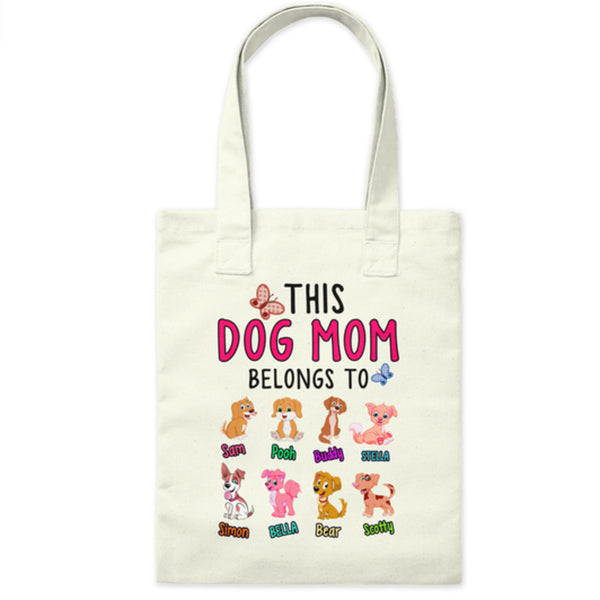 """This Dog Mom Belongs To...."" Tote Bag"