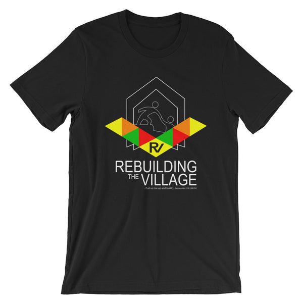 Rebuilding the Village Short-Sleeve Unisex T-Shirt