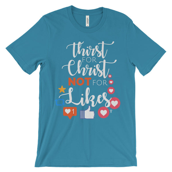 Thirst For Christ Unisex short sleeve t-shirt