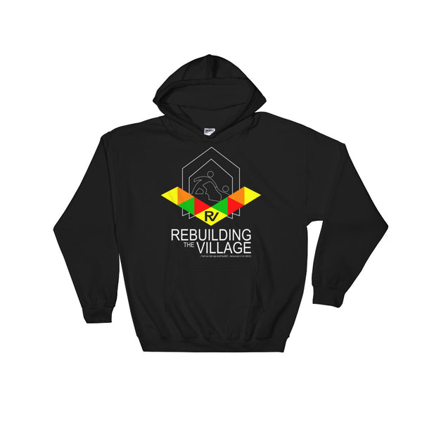 Rebuilding the Village Hooded Sweatshirt