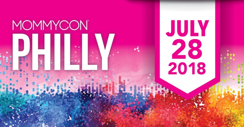 MommyCon Philadelphia July 28, 2018