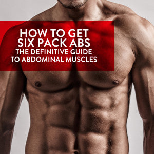 Six Pack Abs and How to Build Them Strategically