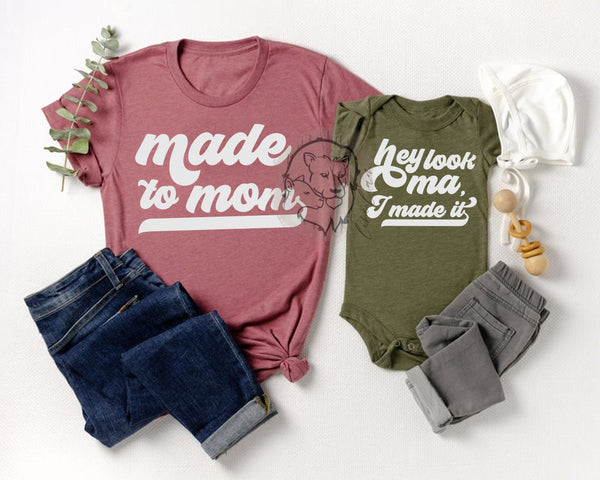Made to mom - Mommy + me set