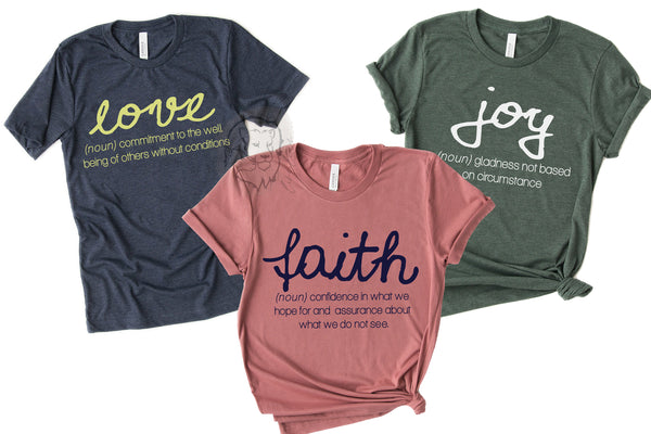 Faith Hope Joy Definition tees - Crewneck