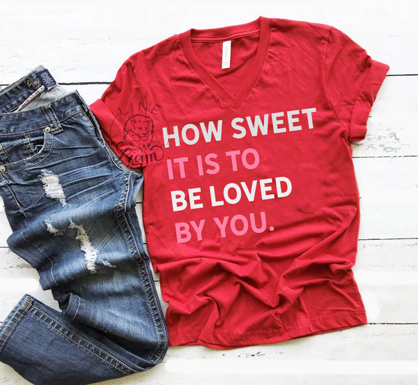 How sweet it is - Red V-neck
