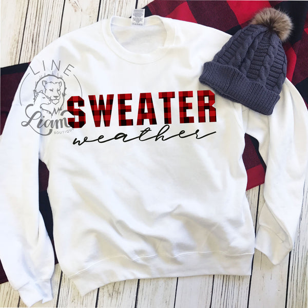 Sweater Weather - Unisex Sweatshirt