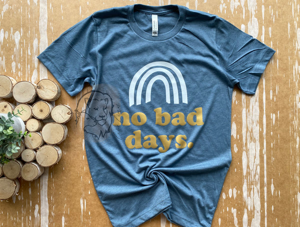 *NEW* No Bad Days