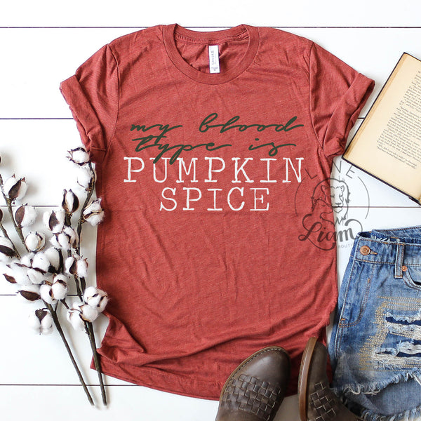 Pumpkin Spice is my blood type - Clay Tee