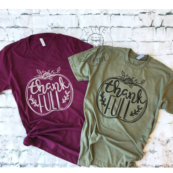 thank FULL- V-neck or Crewneck Tee