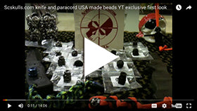Scskulls.com knife and paracord USA made beads YT exclusive first look
