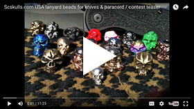 Scskulls.com USA lanyard beads for knives & paracord / contest teaser
