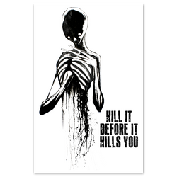 any means necessary shawn coss Kill it before it kills you 11x17 print