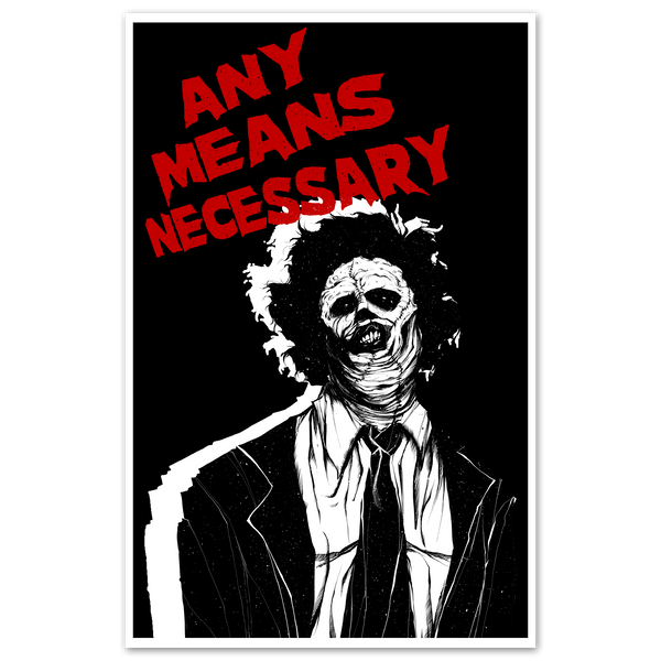 any means necessary shawn coss texas chain saw massacre leatherface poster print 11x17