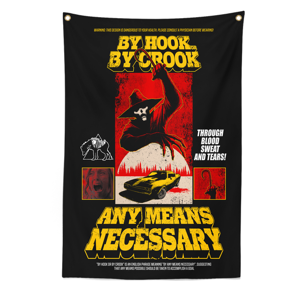 any means necessary shawn coss by hook or by crook banner tapestry