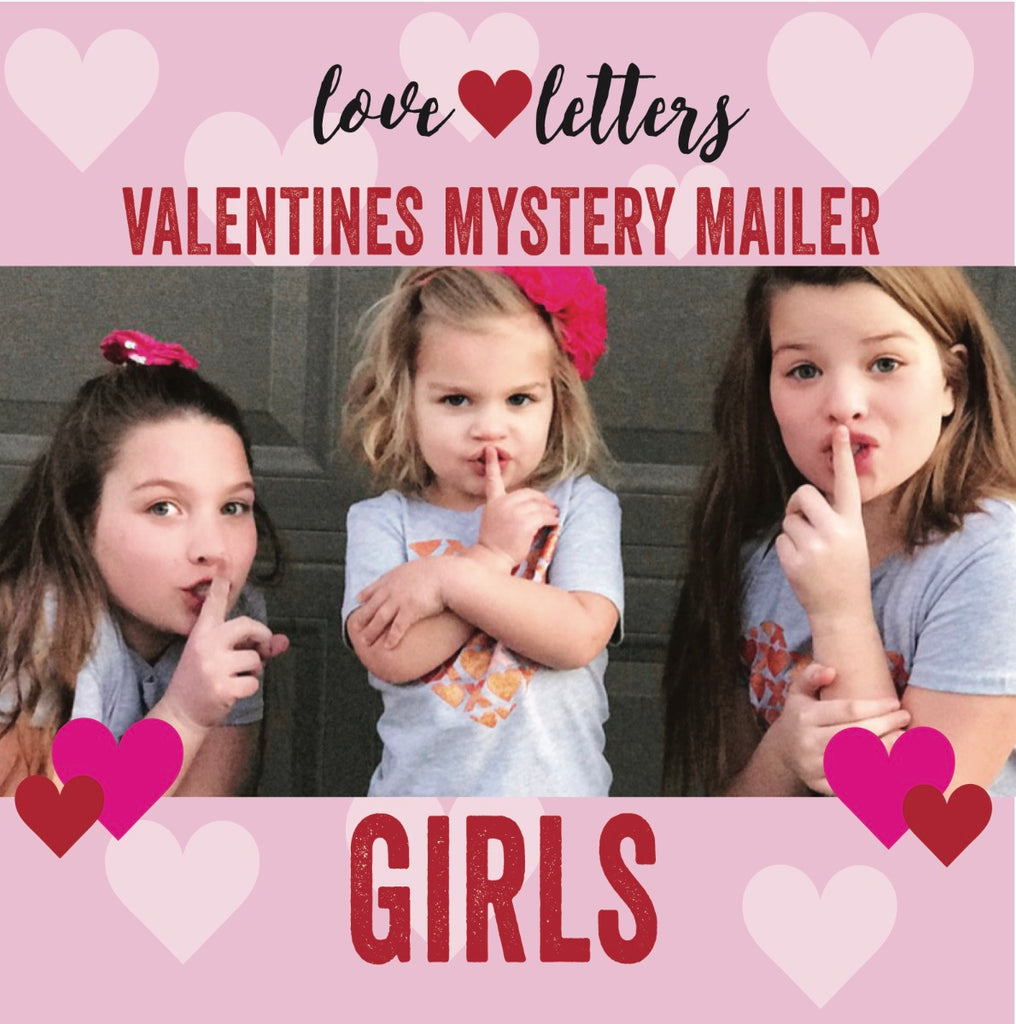 Valentine's Day GIRLS Mystery Mailer