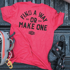 Find A Way, or Make One - Red T