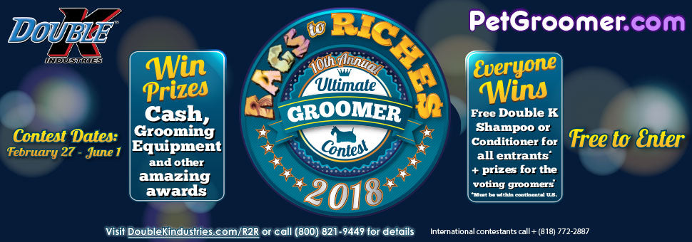 Rags to Riches Groomer Contest presented by Double K Industries