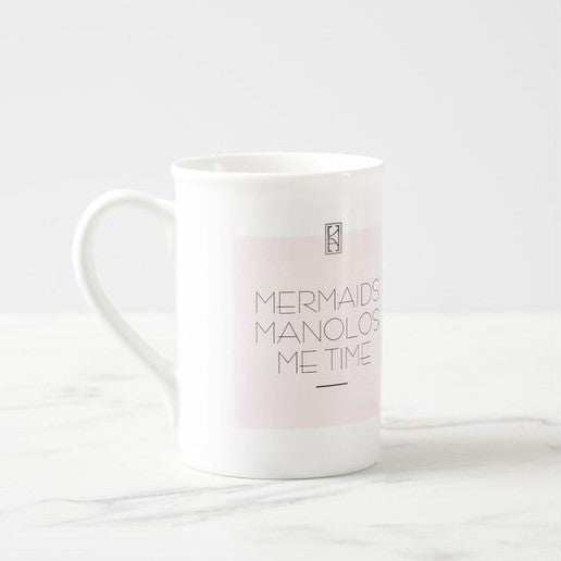 Mermaids, Manolos, Me Time Porcelain Mug by KarenAsh New York