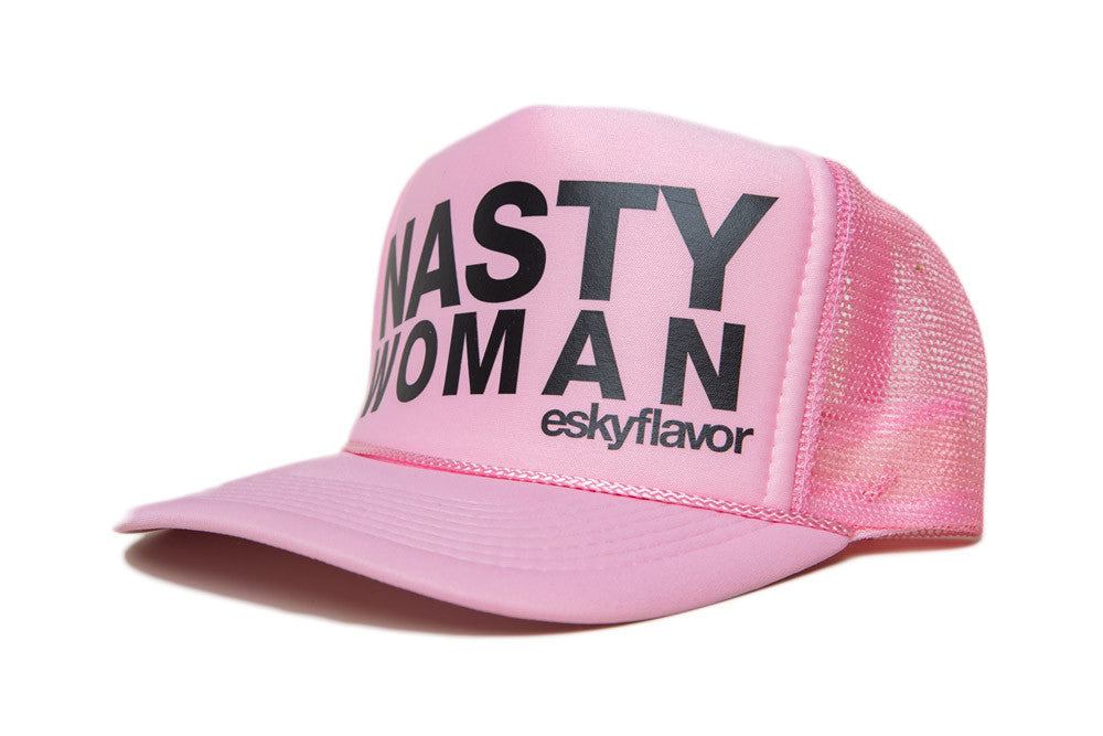NASTY WOMAN eskyflavor Hat
