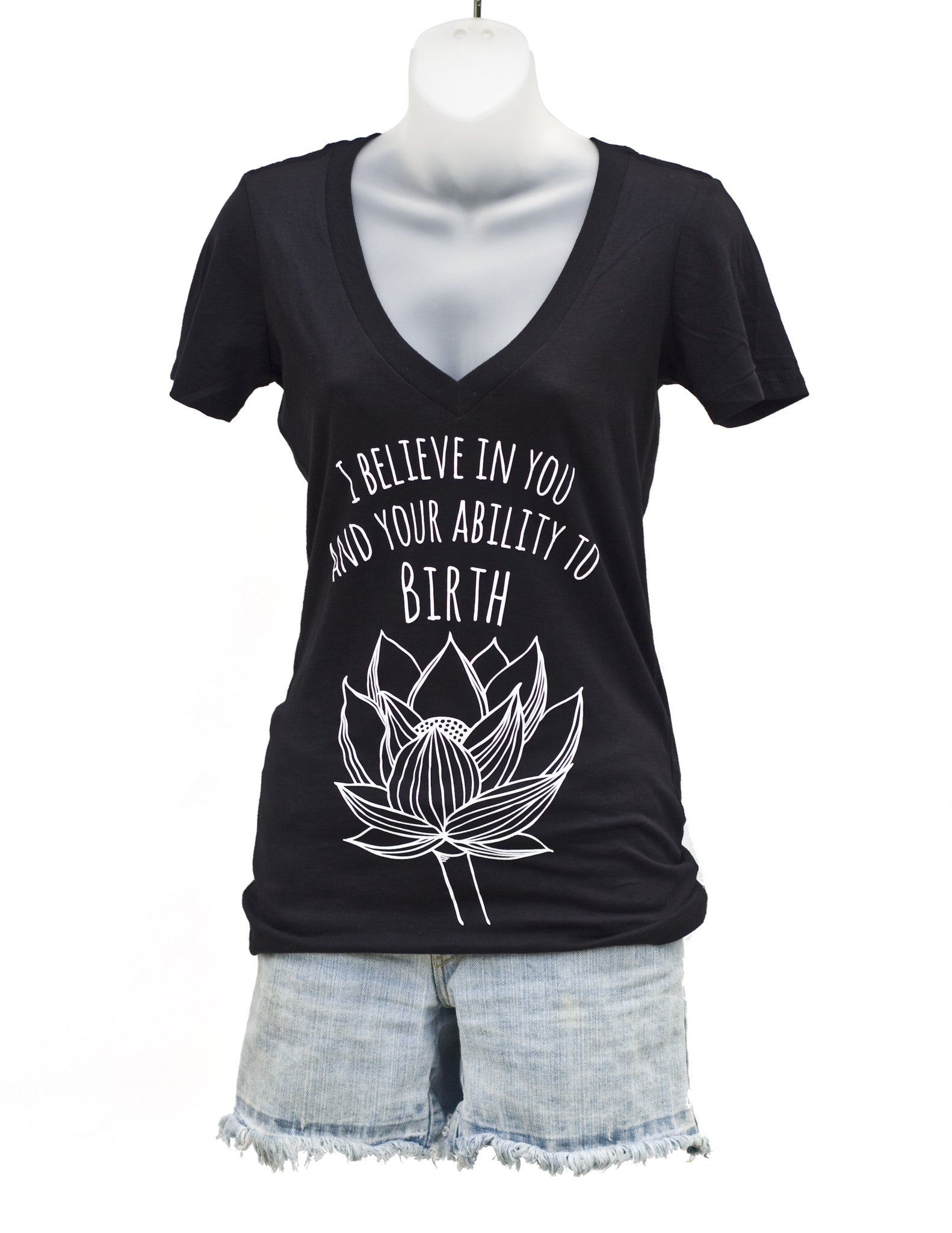 """I Believe in You"" Birth Affirmation V-Neck Shirt in Black"
