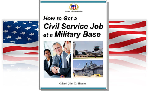 Guidebook: How to Get a Civil Service Job at a Military Base