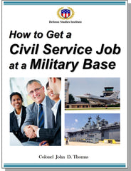 How to Get a Civil Service Job at a Military Base