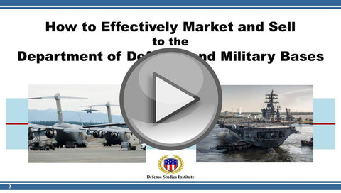How To Effectively Market and Sell to DoD and Military Bases