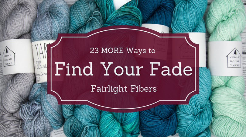Great Ideas: 16 Ways to Find Your Fade – Fairlight Fibers
