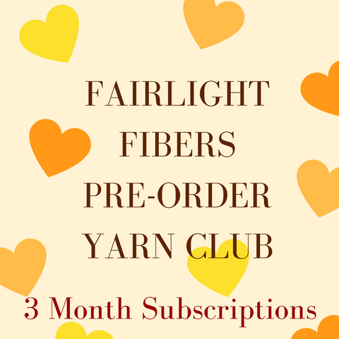 Fairlight Fibers Pre-Order Yarn Club 3 Month Subscription
