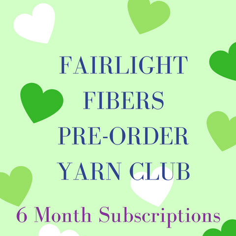 Fairlight Fibers Pre-Order Yarn Club 6 Month Subscription