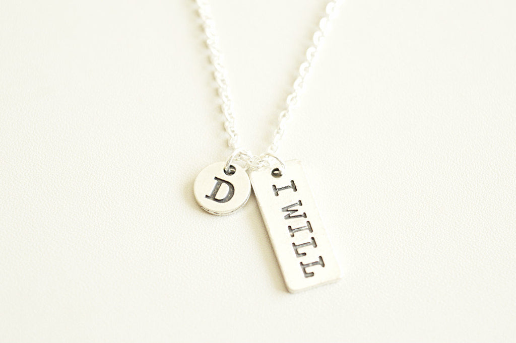I Will Necklace - YouLoveYouShop