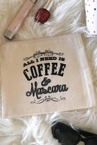 Cotton Canvas All I Need Is Mascara & Coffee Quote Cosmetic Bag 2